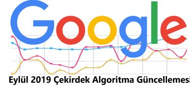 Eylül 2019 Çekirdek Algoritma Güncellemesi Yayımlandı